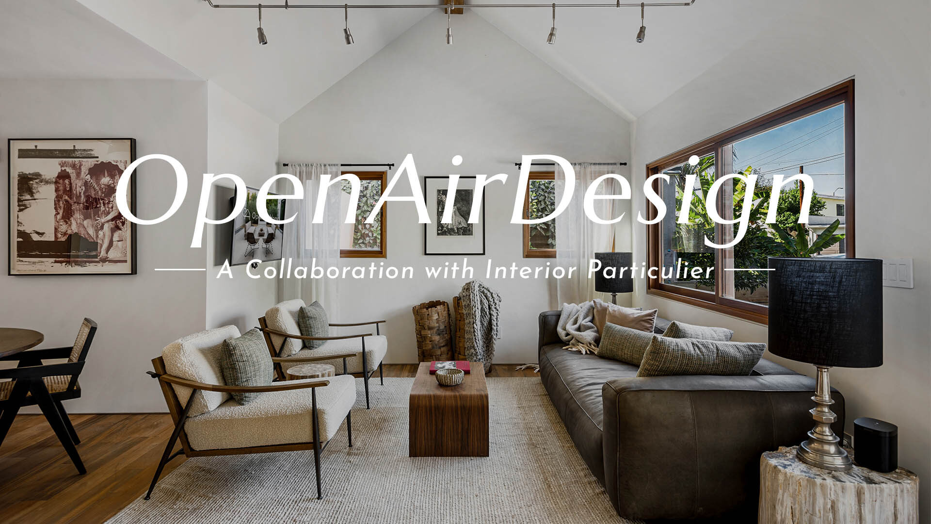 Open Air Design - A collaboration with Interior Particulier